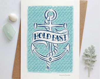 Hold Fast Card | Anchor Card | Encouragement Card | Luxury Greetings Cards | Fine Art Cards