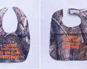 Daddy Can't Wait to take me Hunting - Baby Bib - Large OR Small