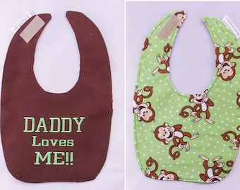 DADDY Loves ME - Monkey Business- Reversible Small Baby Bib - FREE Shipping to U.S.