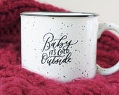 Baby its cold outside Holiday calligraphy black and white campfire ceramic mug