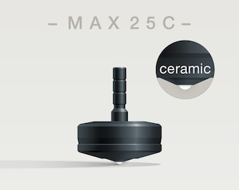 MAX 25C Spin Top with ceramic tip