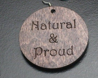 "Small Stained ""Natural & Proud"" Wood Earrings"