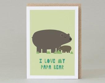 I Love My Papa Bear Card