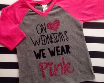 On Wednesdays We Wear Pink Shirt Girl's Raglan Shirt Baby Girl Clothes Baby Girl Shirt On Wednesdays We Wear Pink Glitter Raglan Hipster