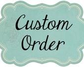 Custom Order for tastethesnozzberries