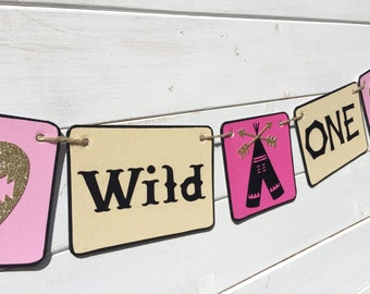 WILD ONE Birthday Banner, Baby Girl Birthday, first birthday, pink gold black, tribal banner, First Birthday Party, tent, camping