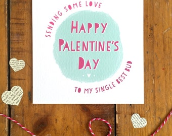 Happy Palentine's Day Card Single Friend Valentine's Day Cute Quirky Friendship Card FREE UK P&P