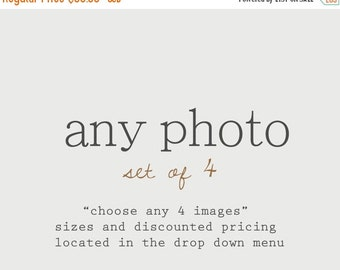CHRISTMAS in JULY SALE Discounted Set Customize Any Set of 4 Photos