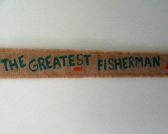 Burlap Yardstick Holder - The Greatest Fisherman