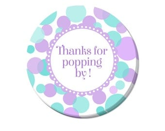 Thank you for popping by in aqua and purple for baby shower, birthday, party favor tags- Printable File