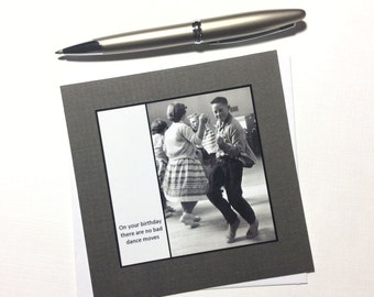 Birthday Card - On your birthday there are no bad dance moves - Dancing boy Retro Vintage Black and White