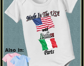 Made in the USA with Italian Parts Bodysuit - American Flag - Italy Flag - Nationality Bodysuit - Flag shirt Proud to be  baby shower gift