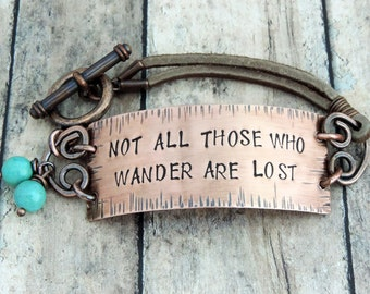 Not All Those Who Wander Are Lost Bracelet - Wanderlust Jewelry - Travel Quote Jewelry - Stamped Jewelry - Tolkien Quote