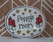 Poppy's room name plaque door sign mushrooms fairyland