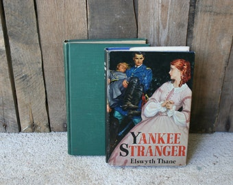 Set of Two Vintage Books by Elswyth Thane - Ever After & Yankee Stranger - Classic Novel - Classic Literature - Illustrated Novel