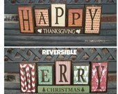 Reversible Christmas and Thanksgiving wood blocks-(muted)Happy Thanksgiving reverses with Merry Christmas