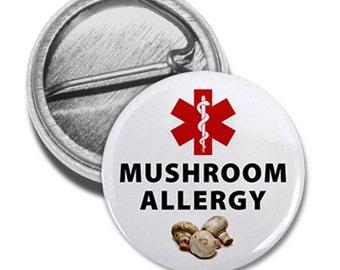 MUSHROOM ALLERGY Red Medical Alert Pinback Button Badge (Choose Size)