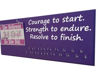 running, Marathon medals display rack - inspirational quotes, Courage to start. Strength to endure. Resolve to finish. medal holder