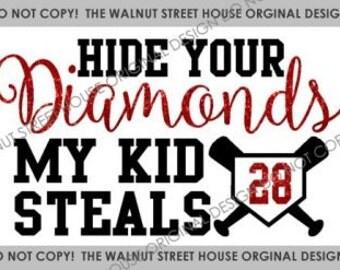 ORIGINAL DESIGN - Hide your diamonds my kid steals,  baseball mom shirt, Softball mom shirt, Baseball Sister shirt, Walnut Street House