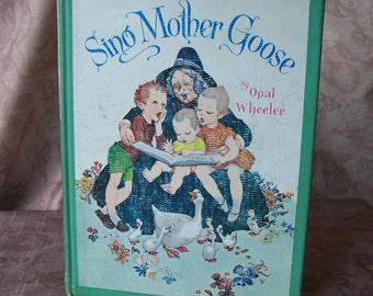 Vintage book-Sing Mother Goose