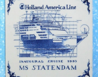 MS Statendam 1993 Inaugural Cruise Commemorative Tile — Holland America Line