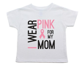 "Breast Cancer Awareness ""I Wear Pink For My Mom"" Kids Toddler Short Sleeve T-Shirt, Sizes 2T - 6"