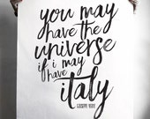 """Large Format Graphic Design Typography Print - """"You may have the universe if I may have Italy"""" - Digital Download"""