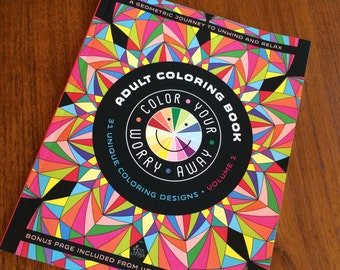"Adult Coloring Book; Color Your Worry Away! Geometric Designs, 8"" x 10"", 66 Pages"