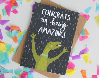 Well Done Card, Congrats on Being Amazing Card, Fun Dinosaur Congratulations Card, Quirky Romantic Card, Dinosaur Lover, Congrats Card