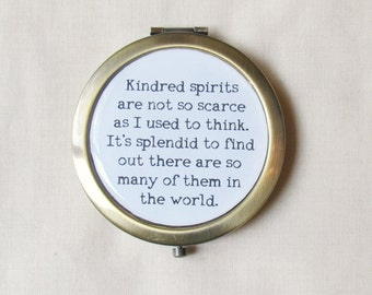 Anne of Green Gables Compact Mirror. Pocket Mirror Quote Typography Kindred Spirits. Friendship Anne Shirley Domum Vindemia. Best Friends