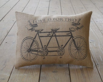 Love is for two bicycle  Burlap Pillow,  Wedding, bridal, anniversary, INSERT INCLUDED