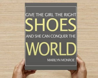 Give the Girl the Right Shoes