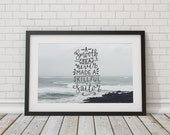 A smooth sea never made a skillful sailor ~ Fine Art Photography / Typography print