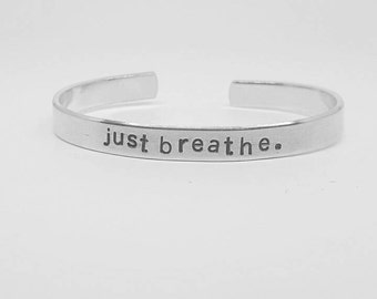 just breathe: hand stamped aluminum reminder cuff bracelet
