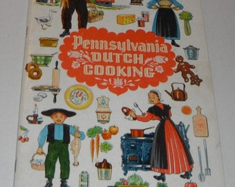 Pennsylvania Dutch Cooking Recipes for  Traditional PA Dutch Dishes Vintage 1960 Paperback book