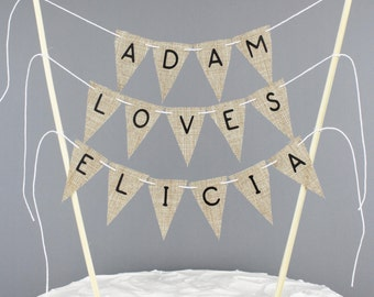 Personalized Engagement Cake Topper, Faux Burlap Custom Cake Bunting Banner, Rustic Chic Wedding Cake Centerpiece, Barn