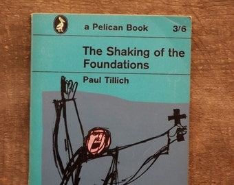 VIntage Christian Book The Shaking of the Foundations by Paul Tillich