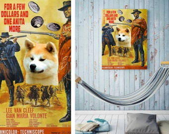 Akita Inu Art Vintage Movie Style Poster - For a Few Dollars More Canvas Print  NEW Collection by Nobility Dogs