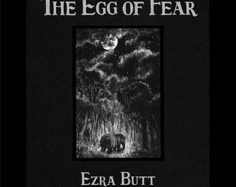 The Egg of Fear
