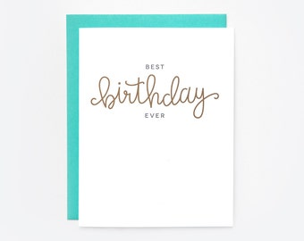 Best Birthday Ever Greeting Card