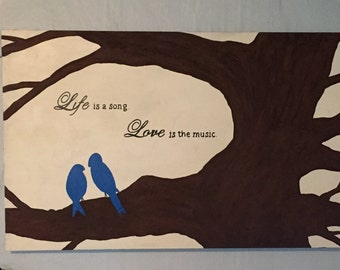 Life is a song Love is the music Wall Art, Birds in Tree,