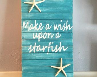 Make A Wish Upon A Starfish Sign, Beach Sign, Starfish