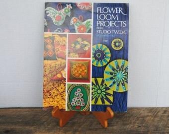 Vintage Flower Loom Projects From Studio Twelve Volume III 1971