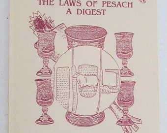 Vintage The Laws of Pesach A Digest 5751-1991 by Rabbi Avrohom Blumenkrantz