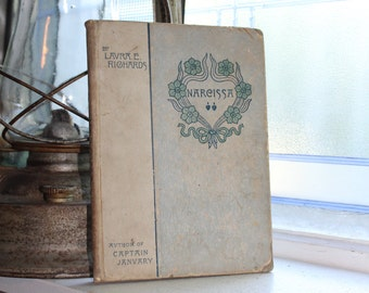 Antique 1894 Book Narcissa Or The Road To Rome In Verona by Laura Richards