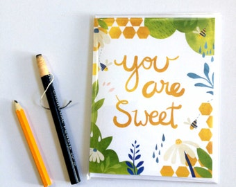 You are Sweet - A2 Greeting Card with Envelope