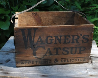 Rustic Advertising Crate - Wagners Catsup Box - Vintage Salvage Wood Crate - Barn Find - Baltimore Crate - Large Wood Vintage Crate