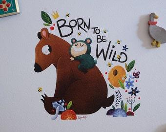 Born To be Wild --- Bear