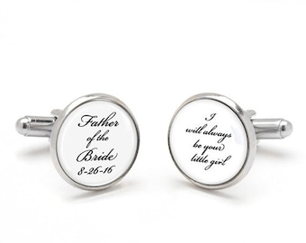 15% OFF SALE Father of the Bride Cufflinks I Will Always Be Your Little Girl, Keepsake Sentimental Wedding Gift from Bride to Da
