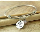 Valentines Day Gift Personalized hand stamped Bangle Bracelet, breast cancer awareness jewelry, F*ck Cancer Bracelet, alex and ani, fuck can